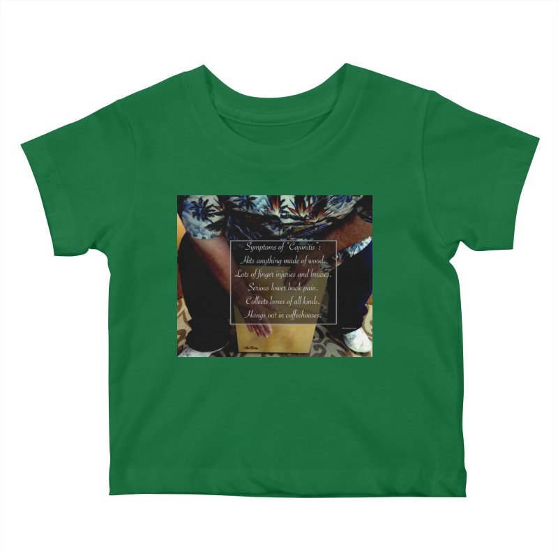 "Symptoms of ""Cajonitis"" Kids Baby T-Shirt by EdHartmanMusic Swag Shop!"