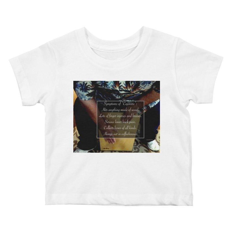 """Symptoms of """"Cajonitis"""" Kids Baby T-Shirt by EdHartmanMusic Swag Shop!"""