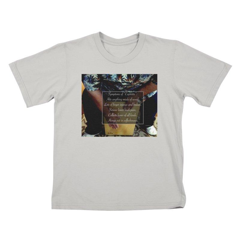 """Symptoms of """"Cajonitis"""" Kids T-Shirt by EdHartmanMusic Swag Shop!"""