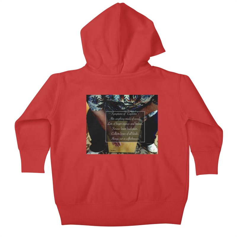 "Symptoms of ""Cajonitis"" Kids Baby Zip-Up Hoody by EdHartmanMusic Swag Shop!"