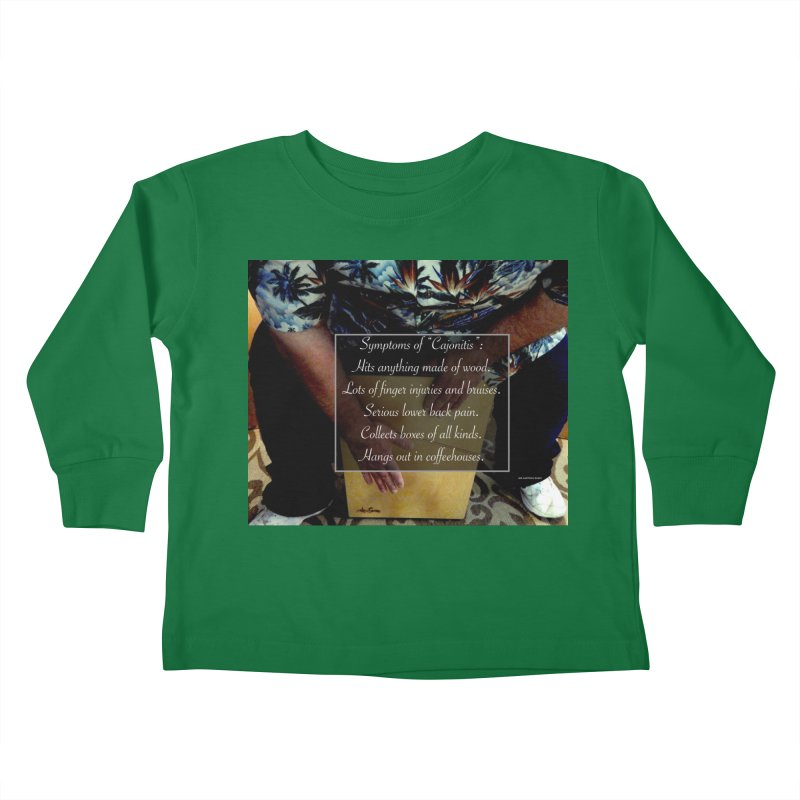 "Symptoms of ""Cajonitis"" Kids Toddler Longsleeve T-Shirt by EdHartmanMusic Swag Shop!"