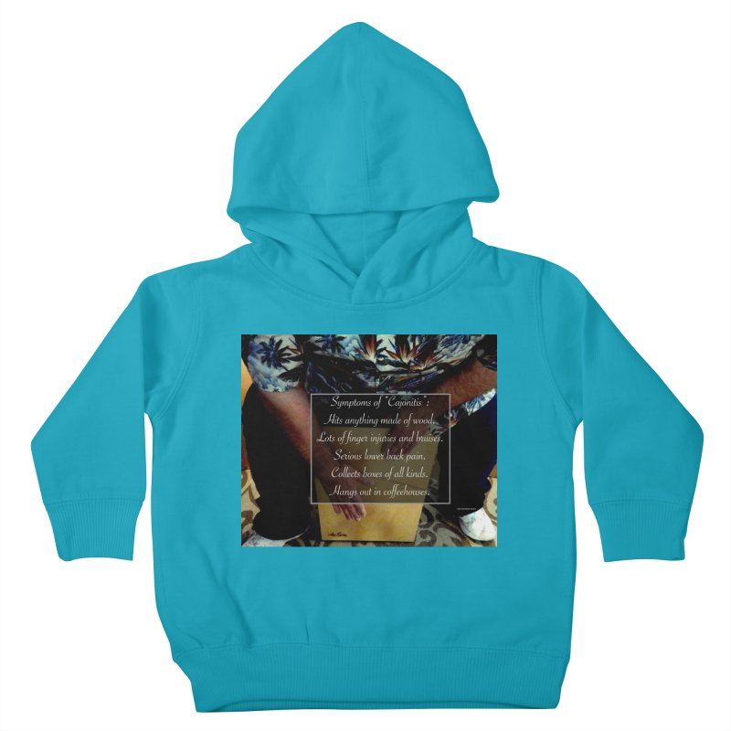 "Symptoms of ""Cajonitis"" Kids Toddler Pullover Hoody by EdHartmanMusic Swag Shop!"