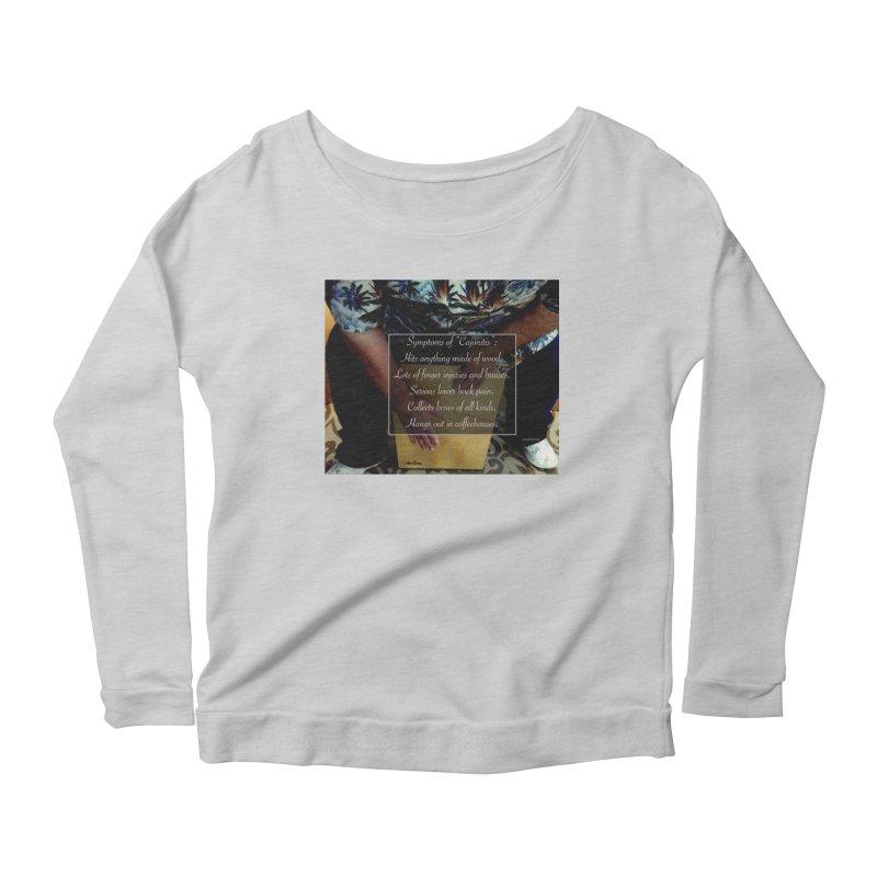 "Symptoms of ""Cajonitis"" Women's Scoop Neck Longsleeve T-Shirt by EdHartmanMusic Swag Shop!"