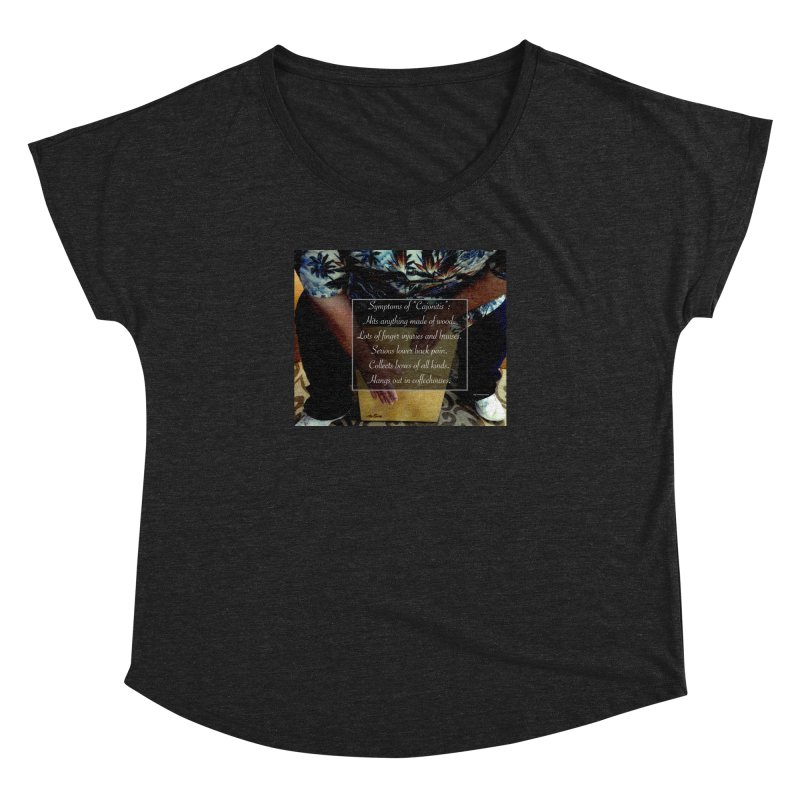 "Symptoms of ""Cajonitis"" Women's Scoop Neck by EdHartmanMusic Swag Shop!"