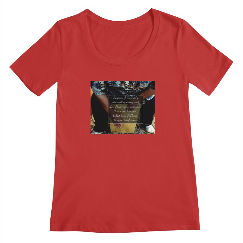 "Symptoms of ""Cajonitis"" Women's Regular Scoop Neck by EdHartmanMusic Swag Shop!"