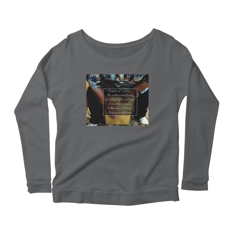 "Symptoms of ""Cajonitis"" Women's Scoop Neck Longsleeve T-Shirt by EdHartmanMusic Swag Shop!"