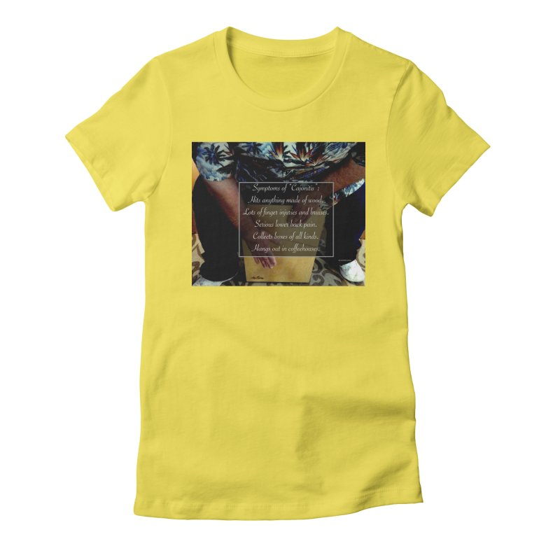 "Symptoms of ""Cajonitis"" Women's Fitted T-Shirt by EdHartmanMusic Swag Shop!"