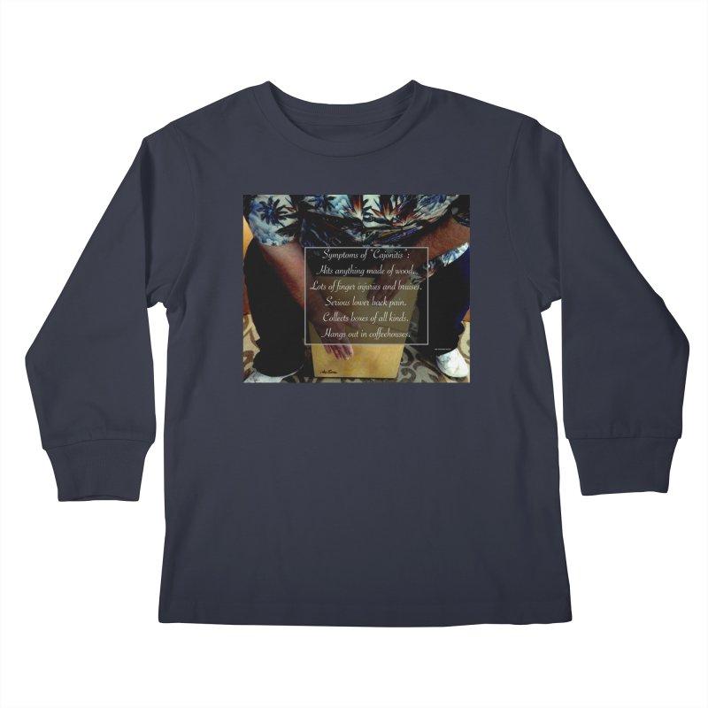 """Symptoms of """"Cajonitis"""" Kids Longsleeve T-Shirt by EdHartmanMusic Swag Shop!"""