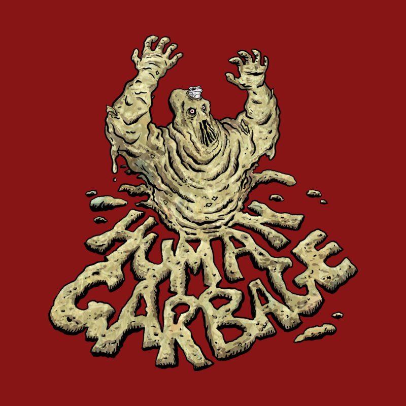 Shirt of the month May 2017: Human Garbage Women's Sweatshirt by Edison Rex