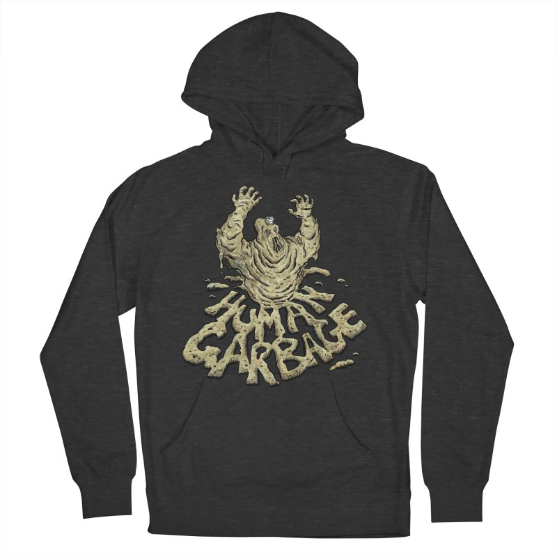 Shirt of the month May 2017: Human Garbage Women's Pullover Hoody by edisonrex's Artist Shop