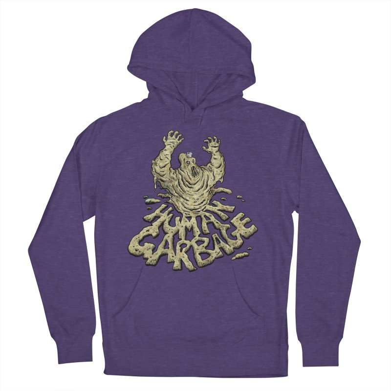Shirt of the month May 2017: Human Garbage Men's French Terry Pullover Hoody by edisonrex's Artist Shop