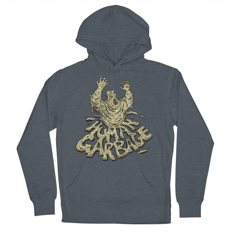 Shirt of the month May 2017: Human Garbage Men's French Terry Pullover Hoody by Edison Rex