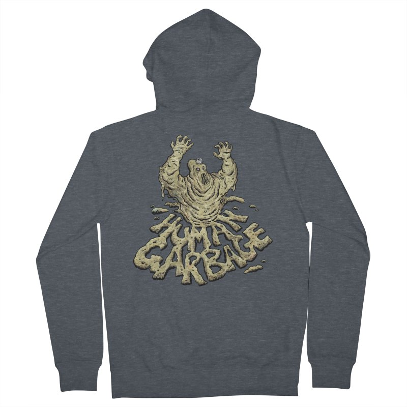 Shirt of the month May 2017: Human Garbage Men's French Terry Zip-Up Hoody by edisonrex's Artist Shop