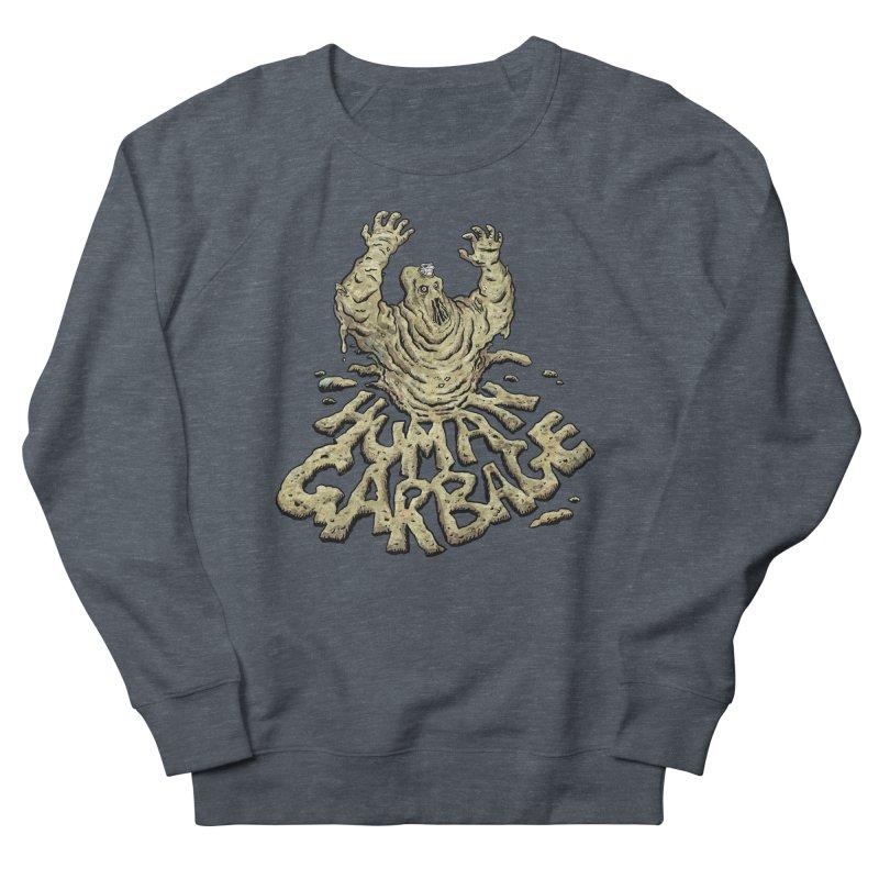Shirt of the month May 2017: Human Garbage Women's Sweatshirt by Edison Rex