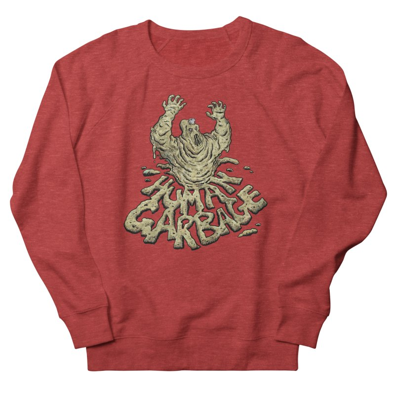 Shirt of the month May 2017: Human Garbage Women's Sweatshirt by edisonrex's Artist Shop