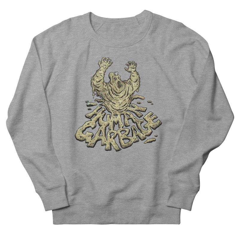 Shirt of the month May 2017: Human Garbage Men's French Terry Sweatshirt by Edison Rex