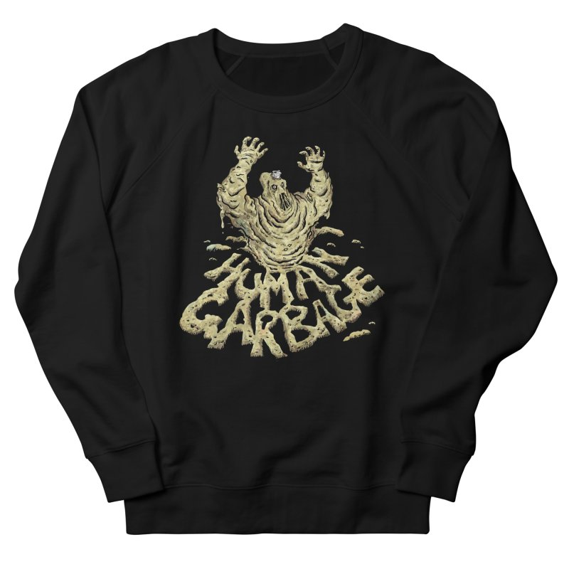 Shirt of the month May 2017: Human Garbage Men's French Terry Sweatshirt by edisonrex's Artist Shop
