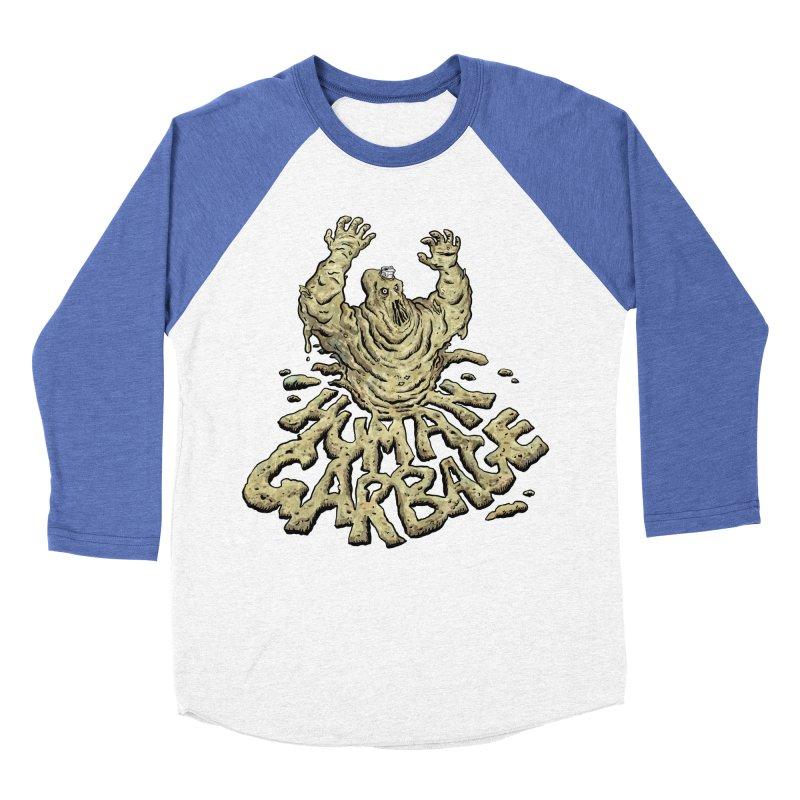 Shirt of the month May 2017: Human Garbage Women's Baseball Triblend Longsleeve T-Shirt by Edison Rex
