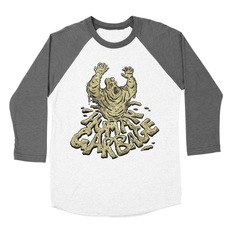 Shirt of the month May 2017: Human Garbage Women's Baseball Triblend T-Shirt by edisonrex's Artist Shop