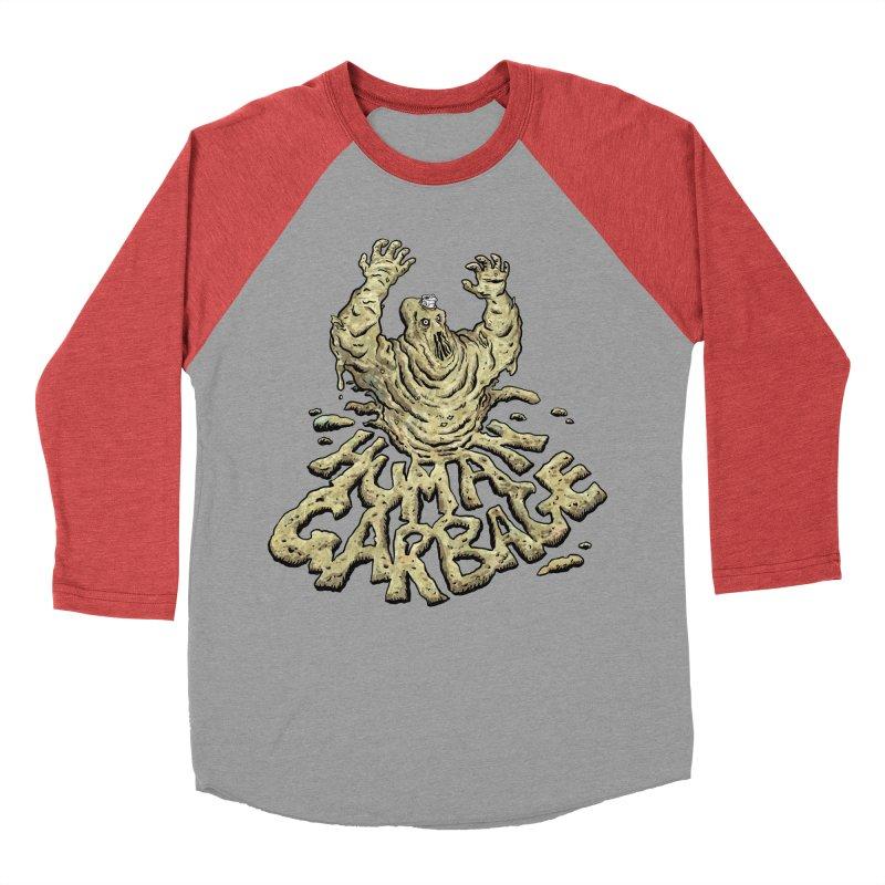 Shirt of the month May 2017: Human Garbage Men's Baseball Triblend Longsleeve T-Shirt by Edison Rex