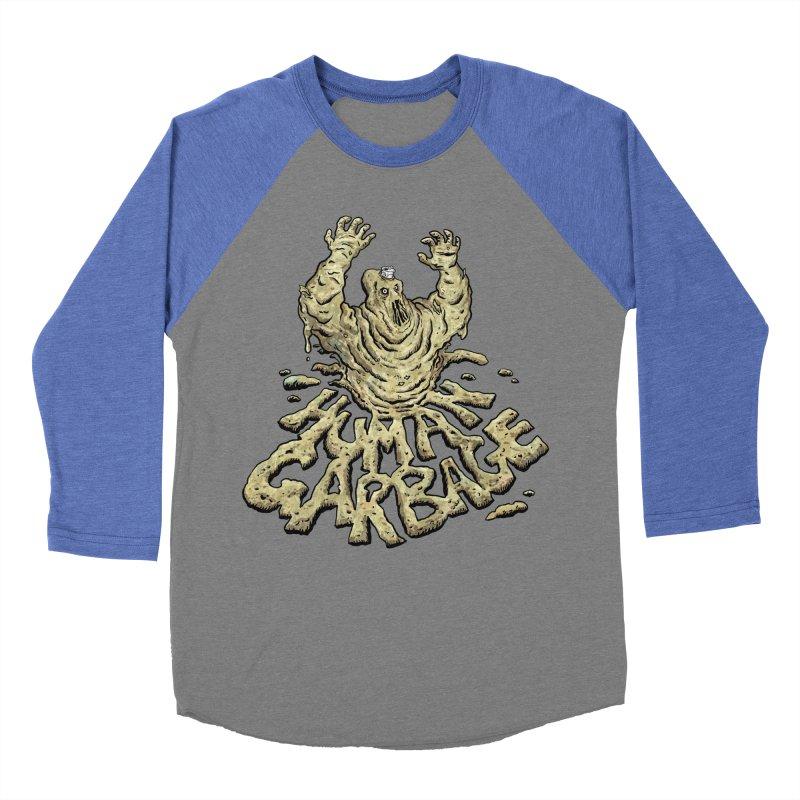 Shirt of the month May 2017: Human Garbage Men's Baseball Triblend T-Shirt by edisonrex's Artist Shop