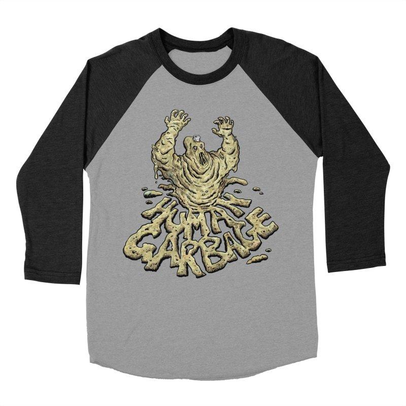 Shirt of the month May 2017: Human Garbage Men's Baseball Triblend Longsleeve T-Shirt by edisonrex's Artist Shop