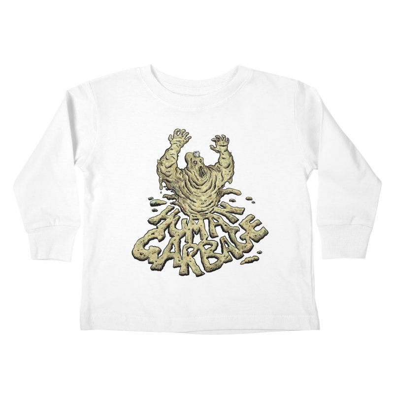 Shirt of the month May 2017: Human Garbage Kids Toddler Longsleeve T-Shirt by edisonrex's Artist Shop