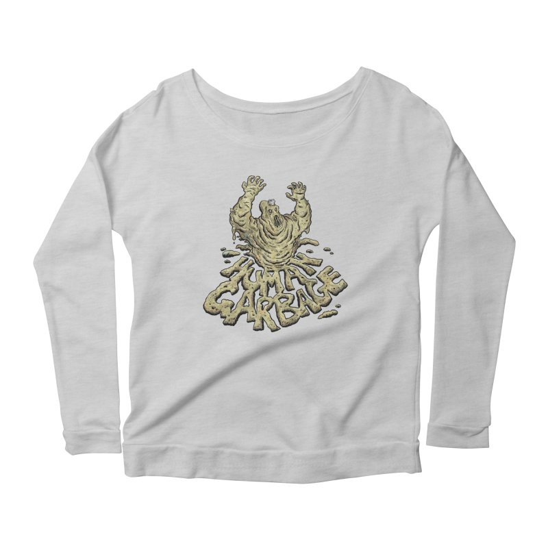 Shirt of the month May 2017: Human Garbage Women's Longsleeve Scoopneck  by edisonrex's Artist Shop