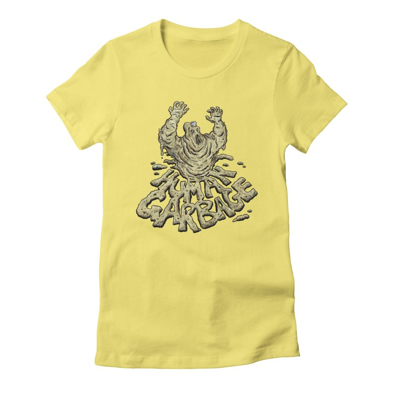 Shirt of the month May 2017: Human Garbage Women's Fitted T-Shirt by Edison Rex
