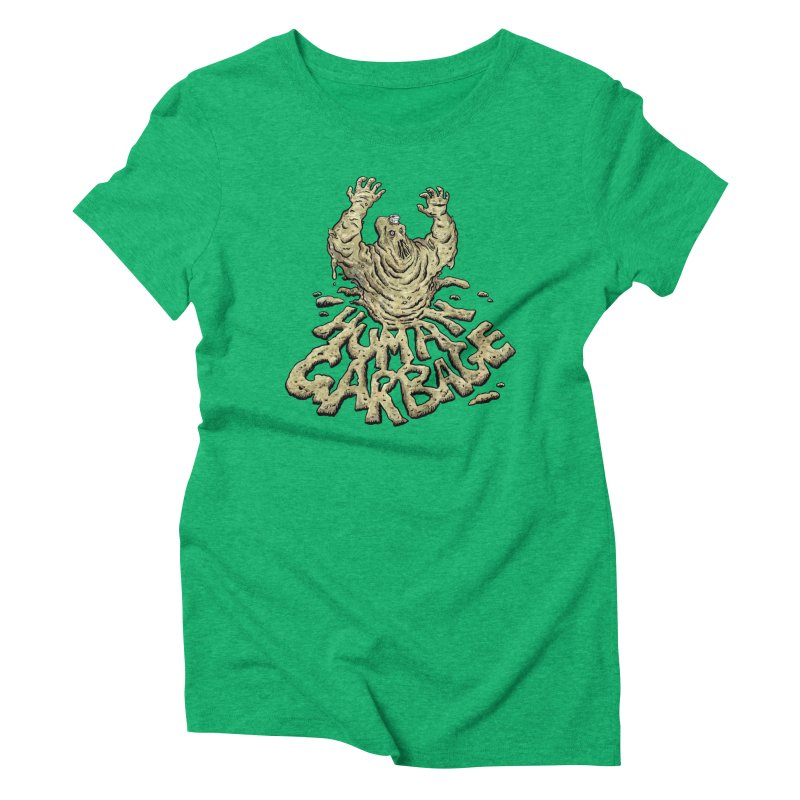 Shirt of the month May 2017: Human Garbage Women's Triblend T-Shirt by Edison Rex