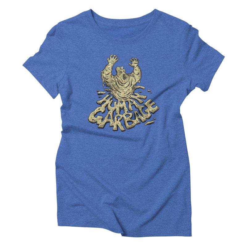 Shirt of the month May 2017: Human Garbage Women's Triblend T-Shirt by edisonrex's Artist Shop