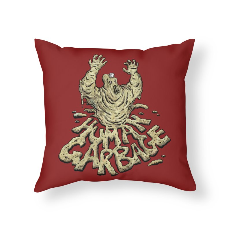 Shirt of the month May 2017: Human Garbage Home Throw Pillow by edisonrex's Artist Shop