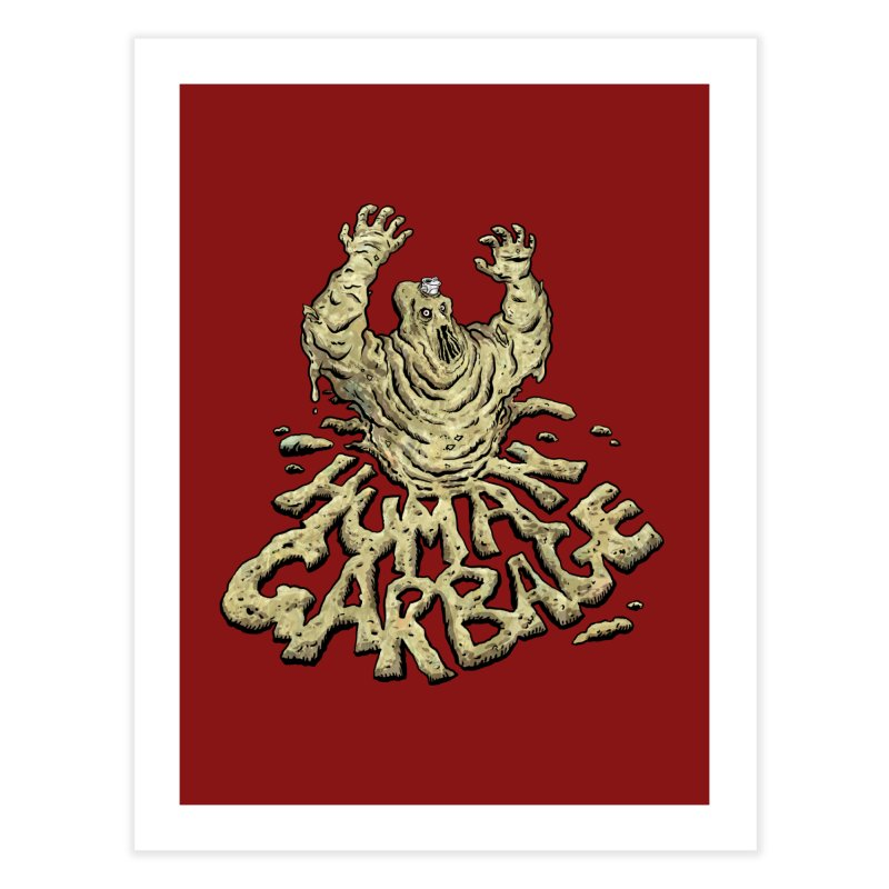 Shirt of the month May 2017: Human Garbage Home Fine Art Print by Edison Rex