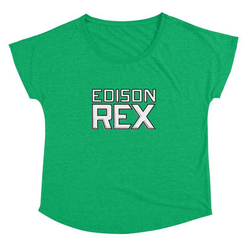 Edison Rex logo Women's Dolman Scoop Neck by Edison Rex