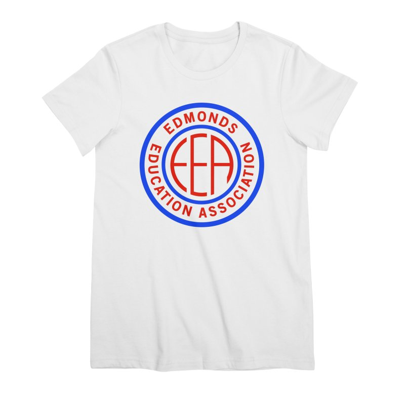Edmonds EA Seal Full Size Women's Premium T-Shirt by Edmonds Education Association Swag Shop