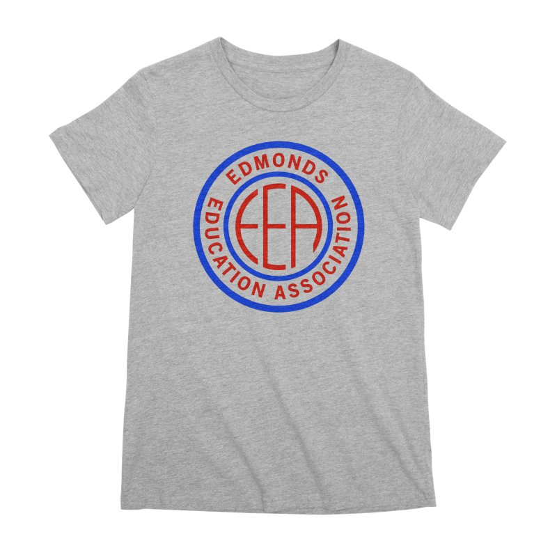 Edmonds EA Seal Full Size Women's Premium T-Shirt by Edmonds Education Association Swag Shop