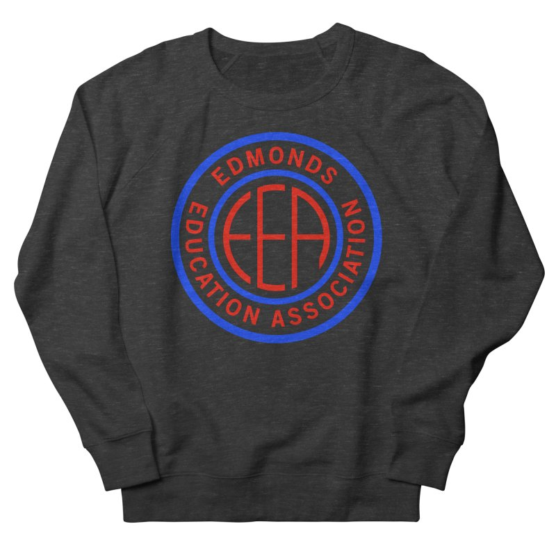 Edmonds EA Seal Full Size Women's French Terry Sweatshirt by Edmonds Education Association Swag Shop