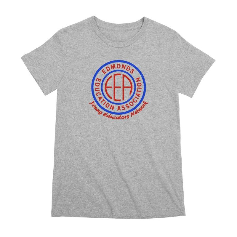 Edmonds EA Seal-Young Educators Network Women's Premium T-Shirt by Edmonds Education Association Swag Shop