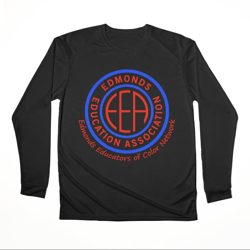 Edmonds EA Seal-Edmonds Educators of Color Network Women's Performance Unisex Longsleeve T-Shirt by Edmonds Education Association Swag Shop