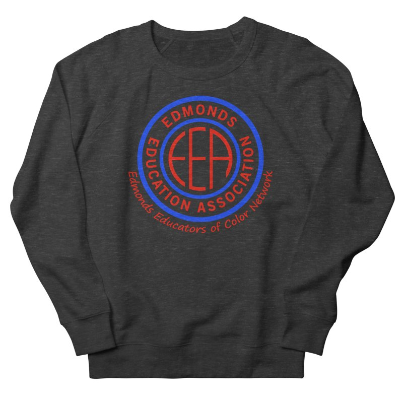 Edmonds EA Seal-Edmonds Educators of Color Network Women's Sweatshirt by Edmonds Education Association Swag Shop