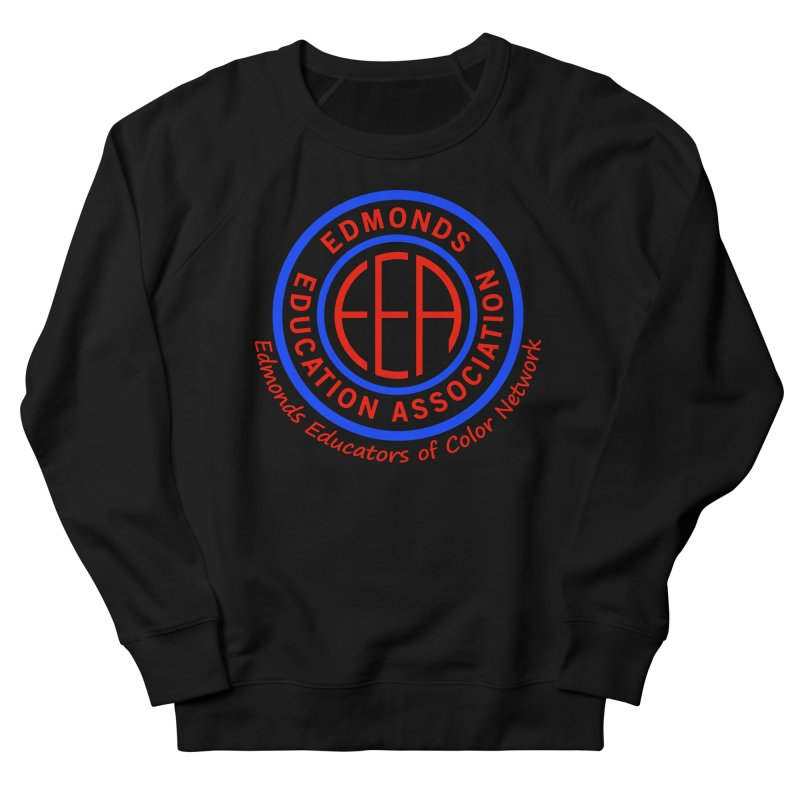 Edmonds EA Seal-Edmonds Educators of Color Network Men's French Terry Sweatshirt by Edmonds Education Association Swag Shop