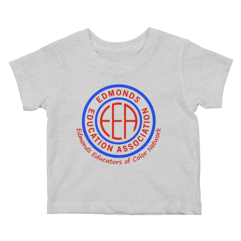 Edmonds EA Seal-Edmonds Educators of Color Network Kids Baby T-Shirt by Edmonds Education Association Swag Shop