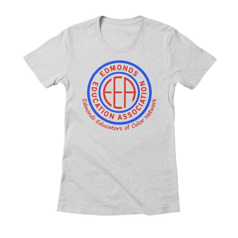 Edmonds EA Seal-Edmonds Educators of Color Network Women's Fitted T-Shirt by Edmonds Education Association Swag Shop