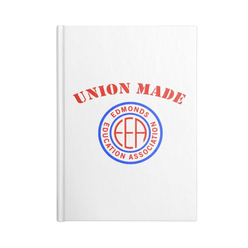 Edmonds EA Seal-Union Made Accessories Lined Journal Notebook by Edmonds Education Association Swag Shop
