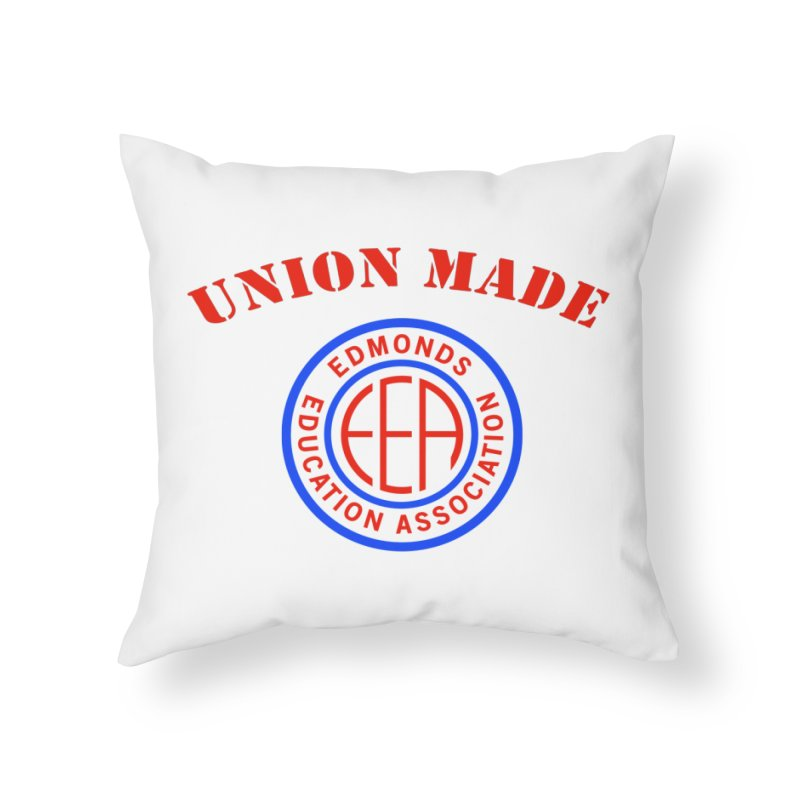 Edmonds EA Seal-Union Made Home Throw Pillow by Edmonds Education Association Swag Shop