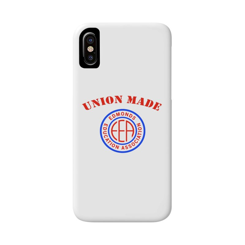 Edmonds EA Seal-Union Made Accessories Phone Case by Edmonds Education Association Swag Shop