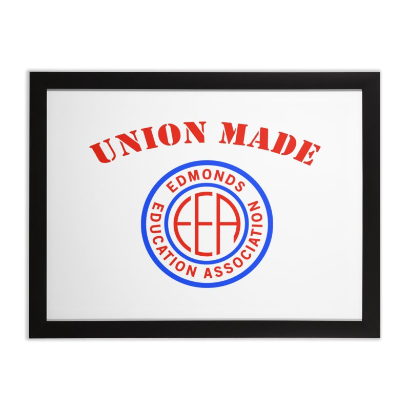 Edmonds EA Seal-Union Made Home Framed Fine Art Print by Edmonds Education Association Swag Shop