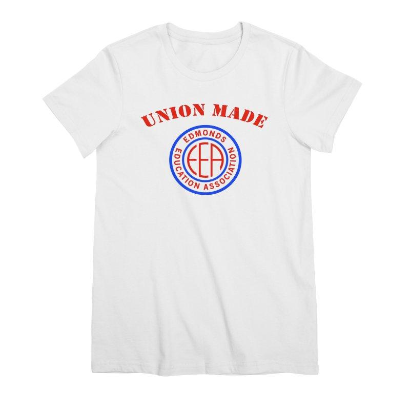 Edmonds EA Seal-Union Made Women's Premium T-Shirt by Edmonds Education Association Swag Shop