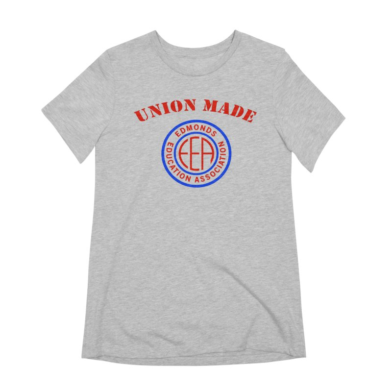 Edmonds EA Seal-Union Made Women's Extra Soft T-Shirt by Edmonds Education Association Swag Shop