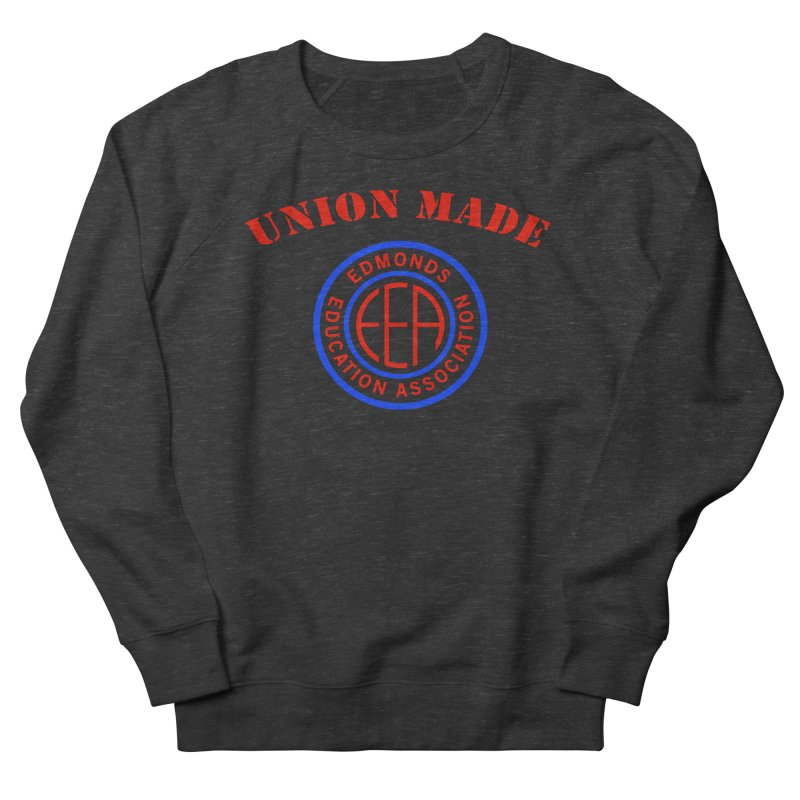 Edmonds EA Seal-Union Made Women's Sweatshirt by Edmonds Education Association Swag Shop